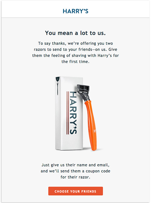 A personalized email by Harry's expressing gratitudes for using their products and suggesting to send two razors to friends