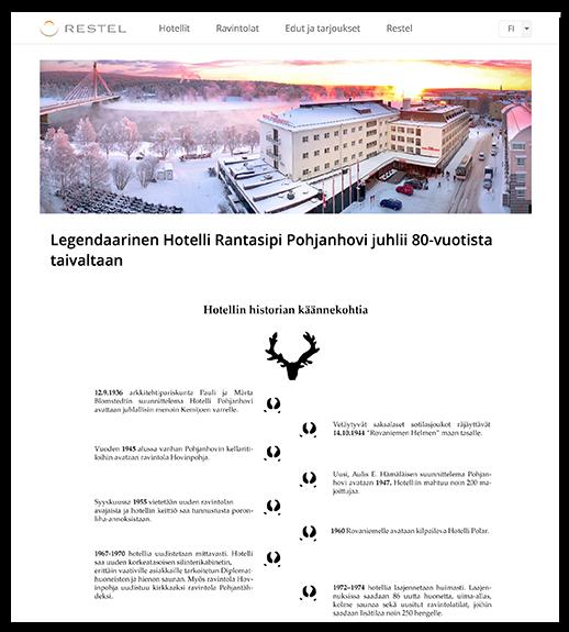 Tarinankerronta vetoaa tunteisiin ja on tehokas markkinointikeino. Hotelli Rantasipi Pohjanhovi hyödyntää tarinankerrontaa verkkosivuillaan.